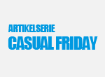 Artikelserie Casual Friday