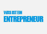 Was ist ein Entrepreneur?