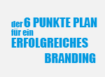 Der 6 Punkte Plan für ein erfolgreiches Branding Artikelbild