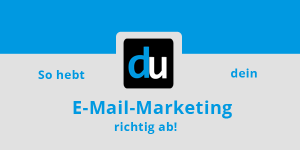 So hebt dein E-Mail-Marketing richtig ab!