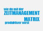 Wie du mit der Zeitmanagementmatrix produktiver wirst