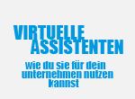 Virtuelle Assistenten für dein Unternehmen nutzen