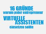 16 Gründe warum jeder Entrepreneur Virtuelle Assistenten einsetzen sollte
